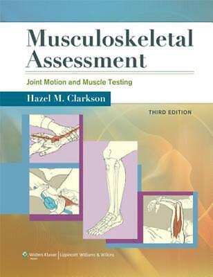 Musculoskeletal Assessment: Joint Motion and Muscle Testing: Joint Range of Moti