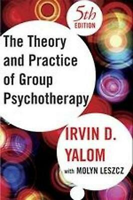 The Theory and Practice of Group Psychotherapy by Irvin D. Yalom (English) Hardc