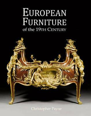 19th Century European Furniture by Christopher Payne (English) Hardcover Book Fr
