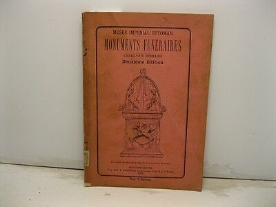 HAMDY O., Musee imperial ottoman. Monuments funeraires. Catalogue sommaire