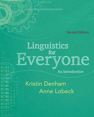 Linguistics for Everyone: An Introduction 2nd Edition by Anne Lobeck (English) P