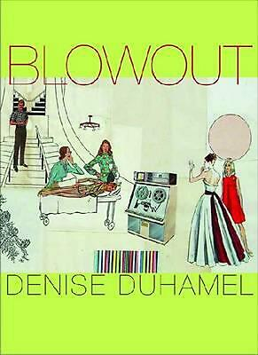Blowout by Denise Duhamel (English) Paperback Book Free Shipping!