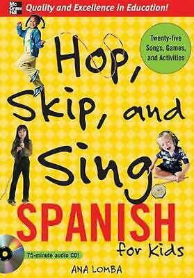 Hop, Skip, and Sing Spanish for Kids [With Book]: An Interactive Audio Program f
