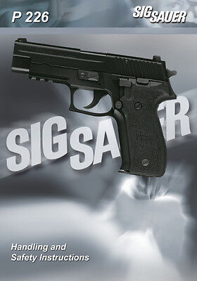 Sig Sauer P 226 Pistol Owners Instruction and Maintenance Manual - P226