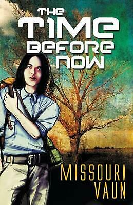 The Time Before Now by Missouri Vaun (English) Paperback Book Free Shipping!