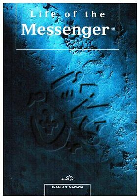 Life Of The Messenger by Imam An Nawawi