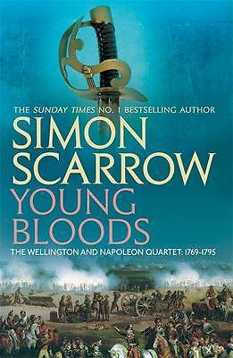 Young Bloods: Revolution 1769-1795 (The Wellingt, Simon Scarrow, New