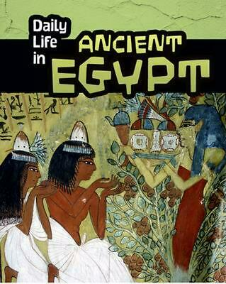 Daily Life in Ancient Egypt by Don Nardo (English) Hardcover Book Free Shipping!