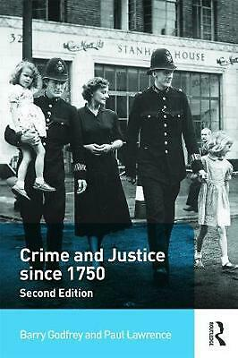 Crime and Justice since 1750 by Barry Godfrey (English) Paperback Book Free Ship