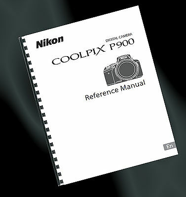 ~PRINTED~ Nikon Coolpix P900 Digital Camera User Guide, Instruction Manual (A4)