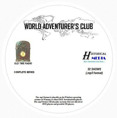 WORLD ADVENTURER'S CLUB (COMPLETE) - 32 Shows Old Time Radio MP3 Format OTR 1 CD