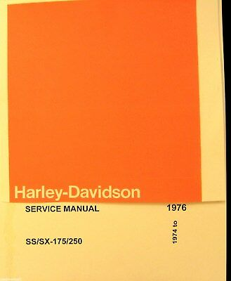 AMF  Harley - Davidson  Service Manual 1974 - 1976  SS/SX/175/  250  Illustrated