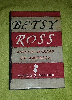 Betsy Ross and the Making of America Hardcover Book