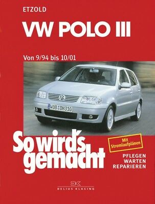 Reparaturanleitung VW POLO 6N so wirds gemacht Etzold Band 97