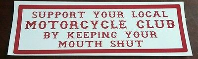 "Hells Angels Support Stickers ""mouth Shut"" 1X3"