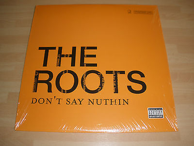 "The Roots 12"" Vinyl P/s Don't Say Nuthin - 6 Versions Geffen 2004 Sealed """
