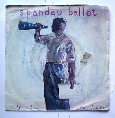 "06071 45 giri - 7"" - Spandau Ballet - Only when you leave - Paiint me down"