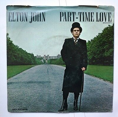 "06083 45 giri - 7"" - Elton John - Part-time love - I cry at night"