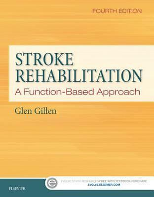 Stroke Rehabilitation: A Function-Based Approach 4th Edition by Glen Gillen (Eng