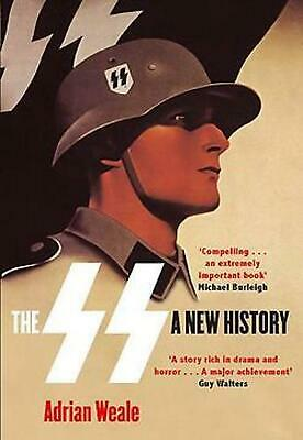 SS: A New History by Adrian Weale Paperback Book (English)