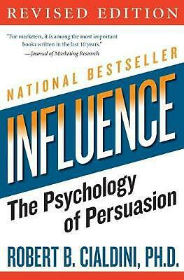 Influence: The Psychology of Persuasion by Robert B. PhD Cialdini (English) Pape