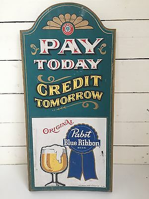 1970s PABST BLUE RIBBON BEER PAY TODAY CREDIT TOMORROW PBR WOOD PUB SIGN COOL!