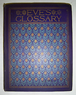 EVE'S GLOSSARY Guide of Mondaine by Marquise de Fontenoy. 1897 1st Edn. beauty