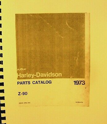AMF Harley-Davidson 1973  Parts Catalog For The Z -90  Fully Illustrated  FSH