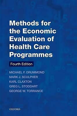 Methods for the Economic Evaluation of Health Care Programme by Michael F. Drumm