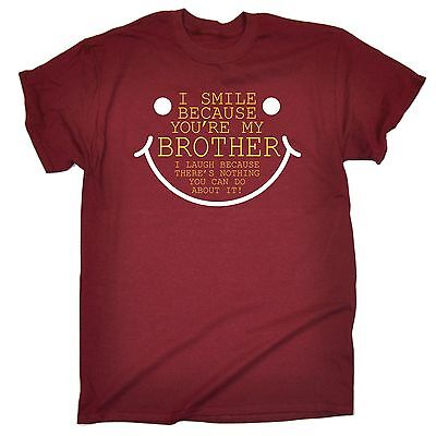 I Smile Cause Brother T-SHIRT Sister Family birthday gift Bro birthday gift