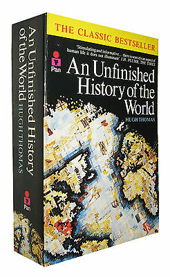 An Unfinished History of the World  Hugh Thomas  EN INGLES