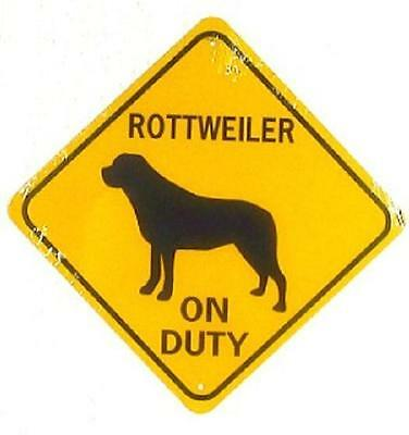 ROTTWEILER ON DUTY  Aluminum Dog Sign  Won't rust or fade