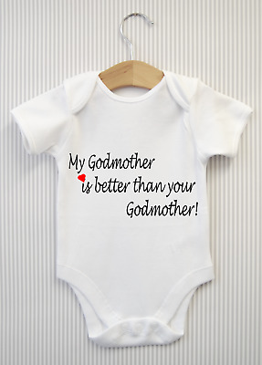 My Godmother is better than... Funny New Baby Grow Bodysuit Vest Top Unisex Gift