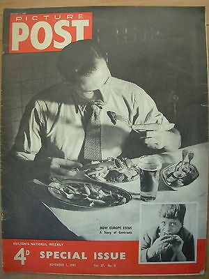 VINTAGE PICTURE POST MAGAZINE NOVEMBER 1st 1947 FEEDING EUROPE SPECIAL