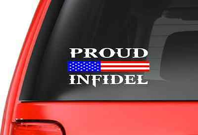 Im The Infidel Allah Warned You About Car Window Vinyl Decal Sticker Color Size