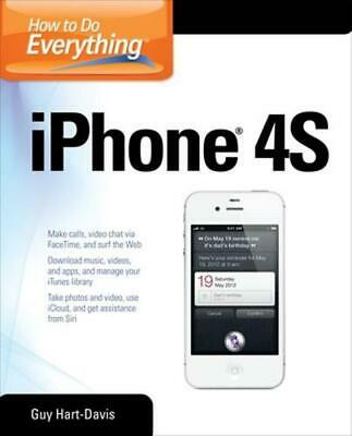 How to Do Everything iPhone 4s by Guy Hart-Davis (English) Paperback Book Free S