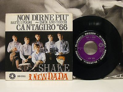 "I New Dada - Batti I Pugni / Non Dirne .. Sick And Tired 45 Giri 7"" Italian Beat"
