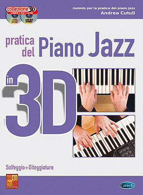 Andrea Cutuli PRATICA DEL PIANO JAZZ IN 3D - LIBRO + CD + DVD