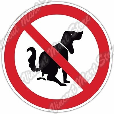No Dog Poop Pee Zone Sign Funny Gift Idea Car Bumper Vinyl Sticker Decal 4.6""