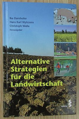 Alternative Strategien für die Landwirtschaft * Darnhofer Wytrzens Facultas 2006