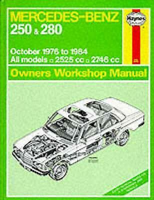 Mercedes-Benz 250 and 280 123 Series 1976-84 Owner's Workshop Manual by A.K. Leg
