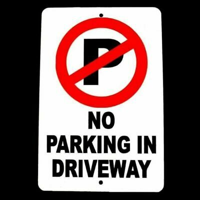No Parking In Driveway Sign security metal warning towed block SNP007