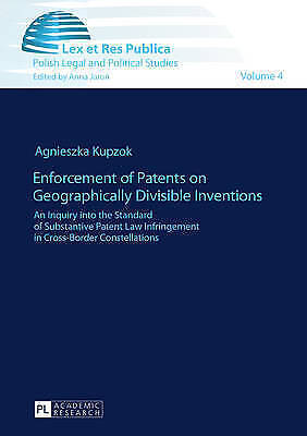 Enforcement Of Patents On Geographically Divisible Inventions Kupzok  Agnieszka