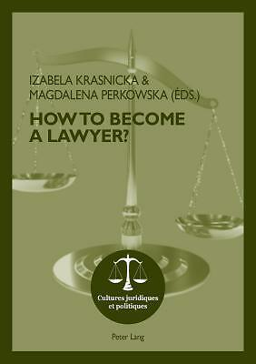 How To Become A Lawyer?  9783034312905