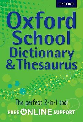 Oxford School Dictionary & Thesaurus by Oxford Dictionaries (HB)