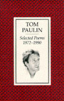 Selected Poems, 1972-90, Tom Paulin, New