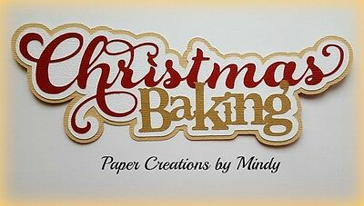 Craftecafe Mindy Christmas Baking title premade paper piecing for scrapbook