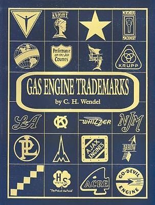 C H WENDEL Gas Engine TRADEMARKS Hit Miss BRAND NEW Out Of Print HARDBACK Cover