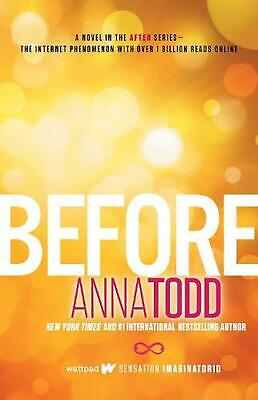 Before by Anna Todd (English) Paperback Book Free Shipping!