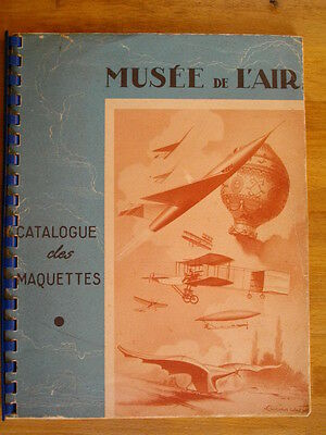 Musee De L'air Catalogue Des Maquettes 1961 Modelisme  Aviation